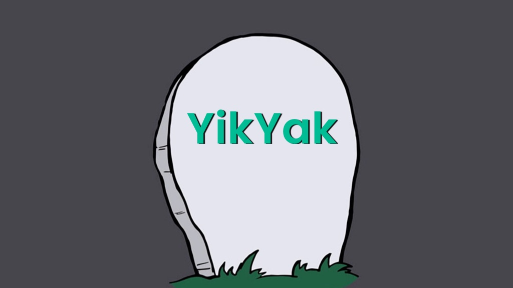 Why YikYak – an Anonymous Social Media App With a Large User Base Failed?